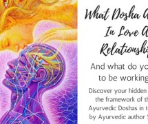 What Dosha Are You In Love and Relationships?