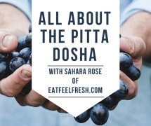 Video: All About the Pitta Dosha