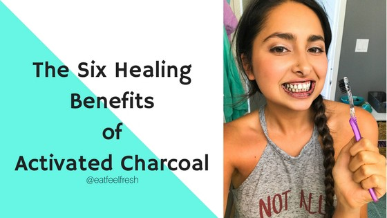 The Six Healing Benefits of Activated Charcoal - Eat Feel Fresh