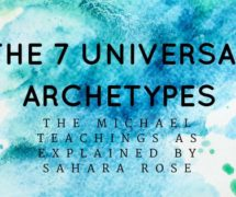 The Seven Universal Archetypes from the Michael Teachings: Part 1